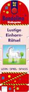 Arena - Bandolino  Set 62: Lustige Einhorn-Rätsel, Pappierbilderbuch, 32 Seiten, ab 4-6 Jahren