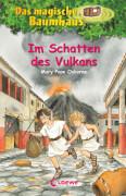 Loewe Osborne, Das magische Baumhaus Bd. 13 Im Schatten des Vulkans