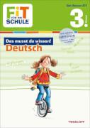 Tessloff FiT FÜR DIE SCHULE: Das musst du wissen! Deutsch 3. Klasse