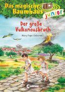 Das magische Baumhaus junior - Der große Vulkanausbruch