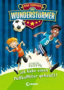 Loewe Der Wunderstürmer - Hilfe, ich habe einen Fußballstar gekauft!